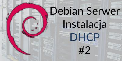 DebanSerwer-DHCP